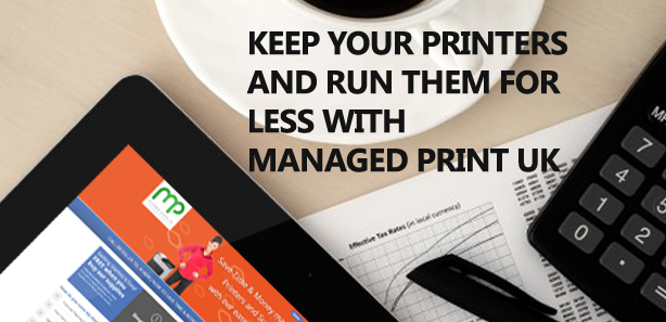 Keep your printers and run them for less with managed print uk