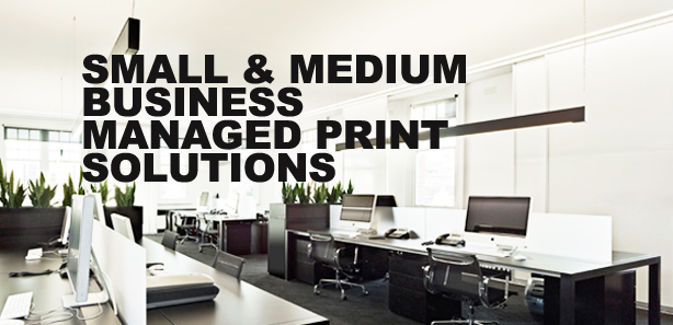 Small to medium managed print solutions